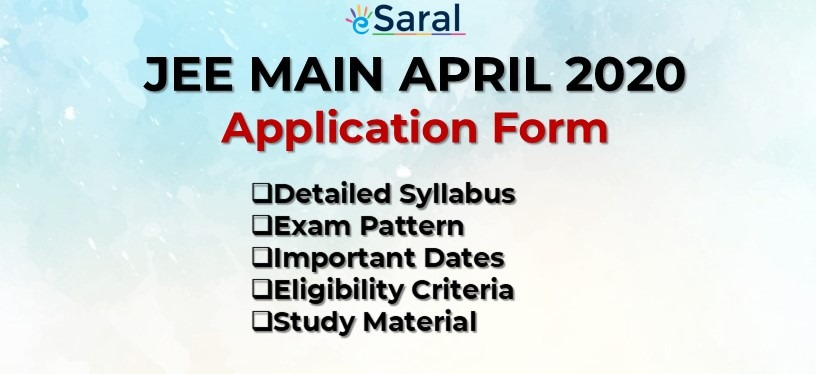 JEE Main April 2020 Application Form