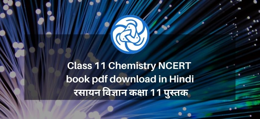 Class 11 Chemistry NCERT book pdf download in Hindi