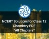 NCERT Solutions for Class 12 Chemistry PDF All Chapters